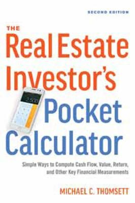 The Real Estate Investor's Pocket Calculator by Michael C. Thomsett