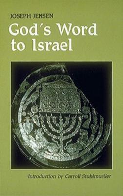 God's Word to Israel by Joseph Jensen
