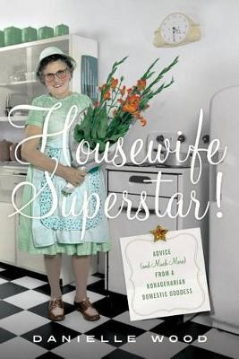 Housewife Superstar! book