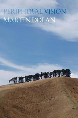 Peripheral Vision by Martin Dolan