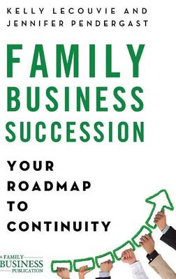 Family Business Succession by Kelly LeCouvie