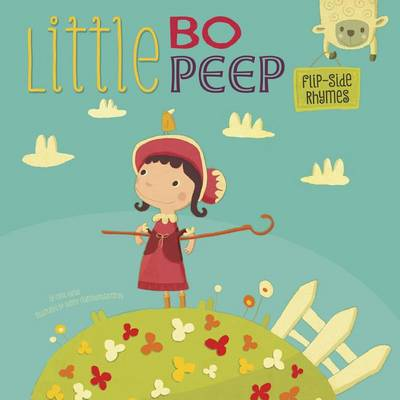 Little Bo Peep Flip-Side Rhymes by Christopher Harbo