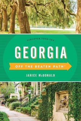 Georgia off the Beaten Path by Janice McDonald