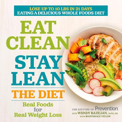 Eat Clean Stay Lean by Editors Of Prevention