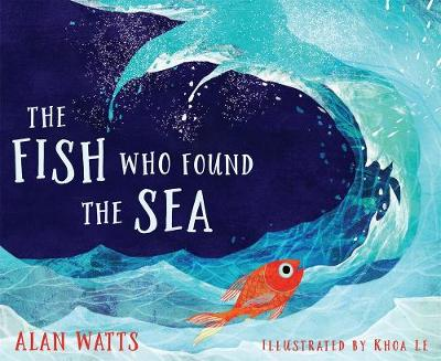 The Fish Who Found the Sea by Alan Watts