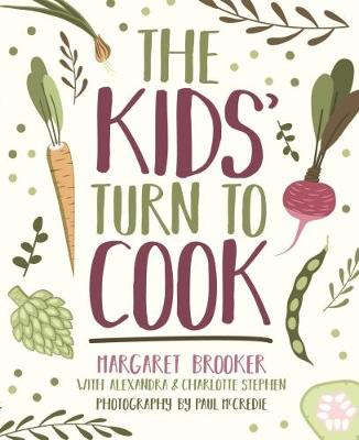 The Kids' Turn to Cook by Margaret Brooker