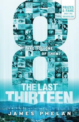 The Last Thirteen #6: 8 by James Phelan