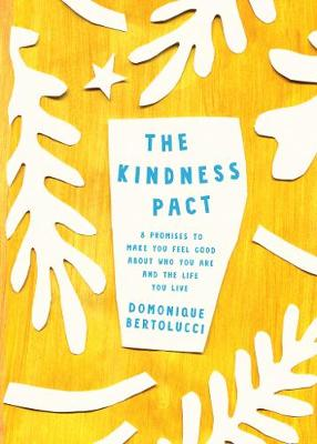 The Kindness Pact by Domonique Bertolucci