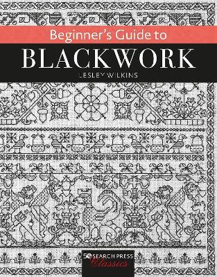 Beginner's Guide to Blackwork by Lesley Wilkins