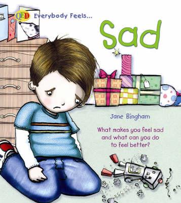 Sad by Jane M. Bingham