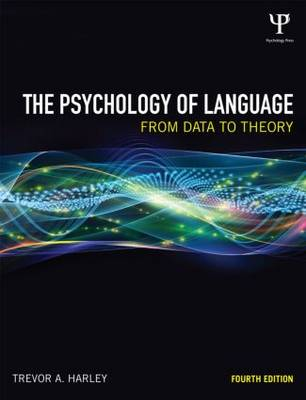 The Psychology of Language by Trevor A. Harley