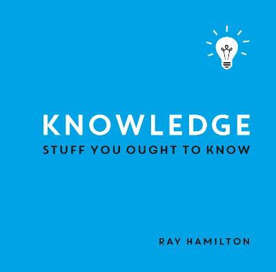 Knowledge by Ray Hamilton