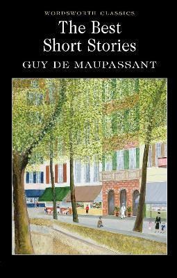 Best Short Stories by Guy de Maupassant