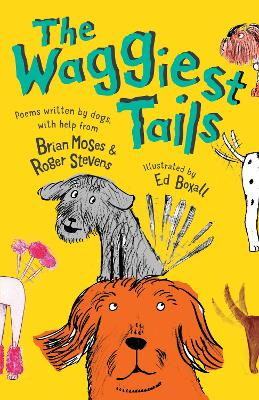 The Waggiest Tails by Brian Moses