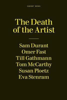 The Death of the Artist: A 24-Hour Book by Sina Najafi