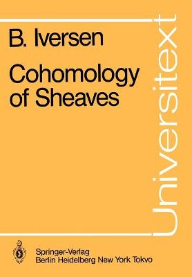 Cohomology of Sheaves by Birger Iversen