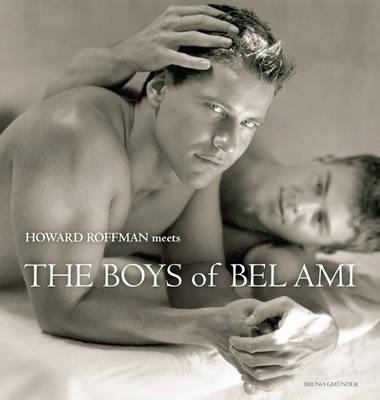 Howard Roffman Meets the Boys of Bel Ami book