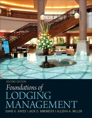 Foundations of Lodging Management by Jack D. Ninemeier