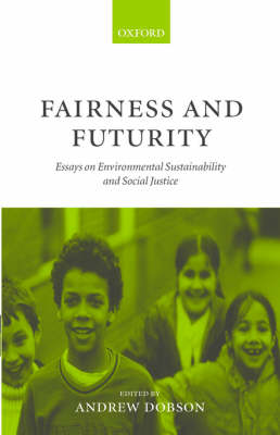 Fairness and Futurity by Andrew Dobson