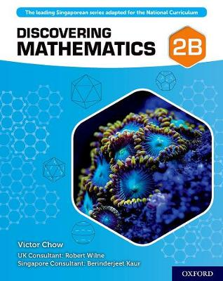 Discovering Mathematics: Student Book 2B by Victor Chow