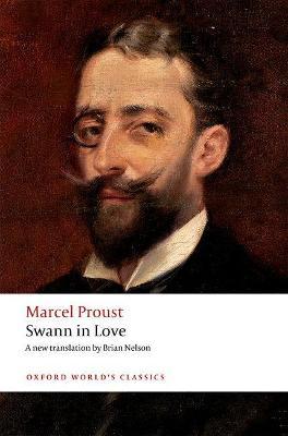 Swann in Love by Marcel Proust