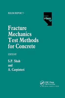 Fracture Mechanics Test Methods For Concrete book