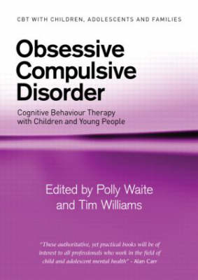 Obsessive Compulsive Disorder by Polly Waite