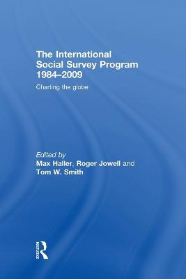 The International Social Survey Programme 1984-2009: Charting the Globe by Max Haller