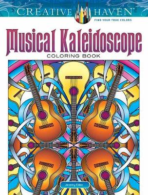 Creative Haven Musical Kaleidoscope Coloring Book by Jeremy Elder