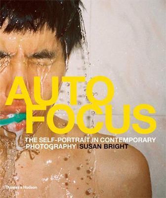 Auto Focus: Self-Portrait in Contemporary Photography book