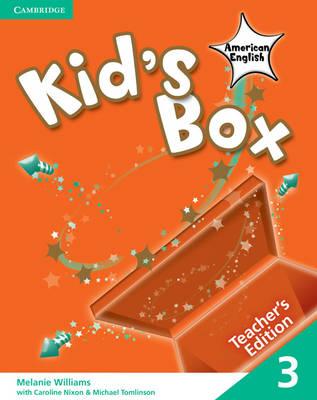Kid's Box American English Level 3 Teacher's Edition by Melanie Williams