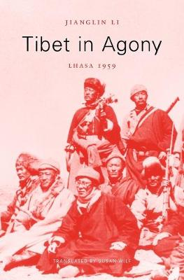 Tibet in Agony by Jianglin Li