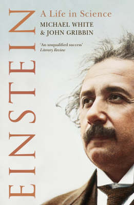Einstein: A Life In Science by John Gribbin