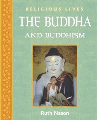 Buddha and Buddhism by Ruth Nason
