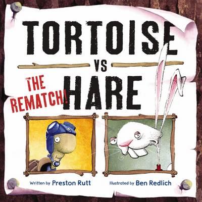 Tortoise vs Hare the Rematch by Preston Rutt