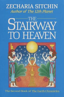Stairway to Heaven by Zecharia Sitchin