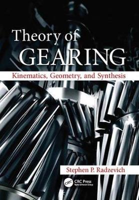 Theory of Gearing by Stephen P. Radzevich