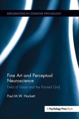 Fine Art and Perceptual Neuroscience: Field of Vision and the Painted Grid book