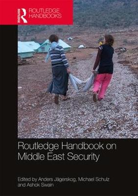 Routledge Handbook on Middle East Security book