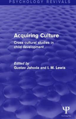 Acquiring Culture (Psychology Revivals) by Gustav Jahoda