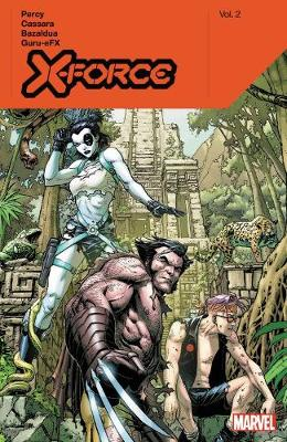 X-force By Benjamin Percy Vol. 2 book