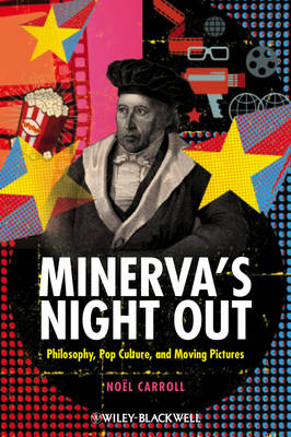 Minerva's Night Out by Noel Carroll
