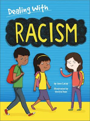 Dealing With...: Racism by Jane Lacey