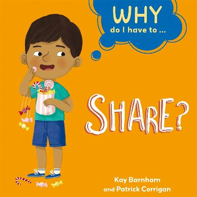 Why Do I Have To ...: Share? book