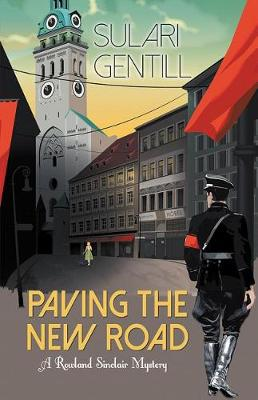 Paving the New Road by Sulari Gentill