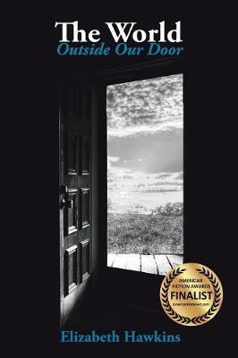 World Outside Our Door by Elizabeth Hawkins