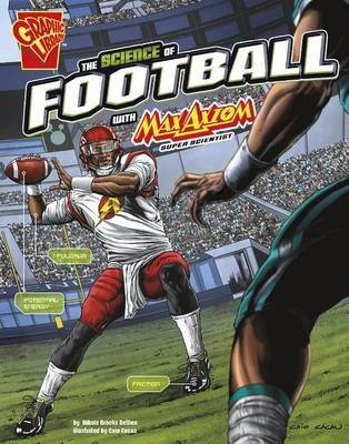 The Science of Football with Max Axiom, Super Scientist by Nikole Brooks Bethea