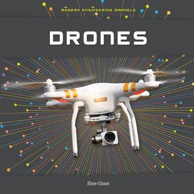 Drones by Elsie Olson