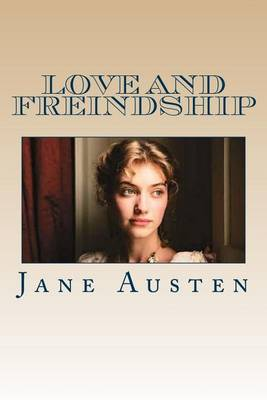Love and Freindship by Jane Austen