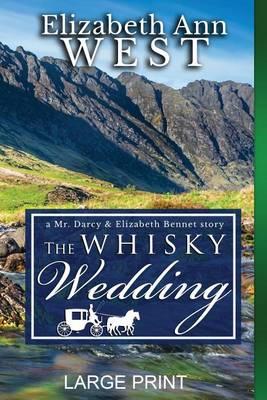The Whisky Wedding LP by Elizabeth Ann West